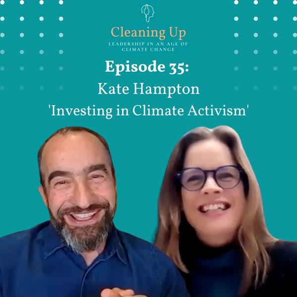 Ep35: Kate Hampton 'Investing in Climate Activism' Image