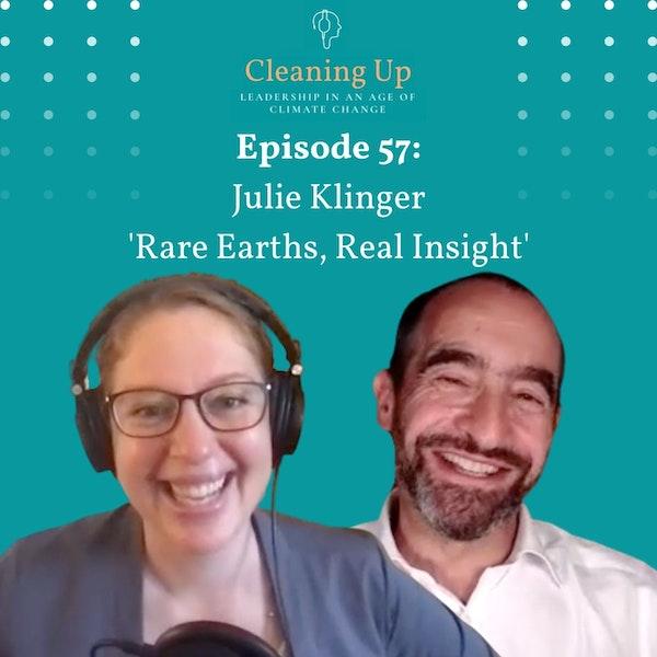 Ep 57: Julie Klinger 'Rare Earths, Real Insight' Image