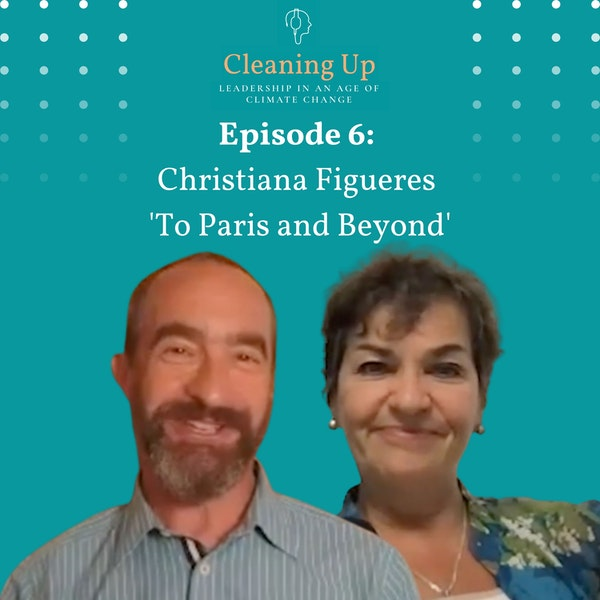 Ep6: Christiana Figueres  'To Paris and Beyond' Image