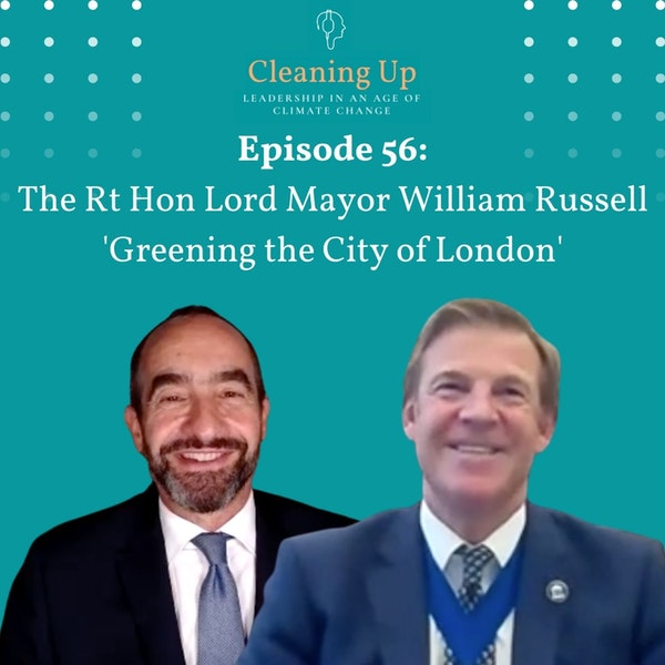 Ep 56: The Rt Hon The Lord Mayor William Russell 'Greening the City of London' Image