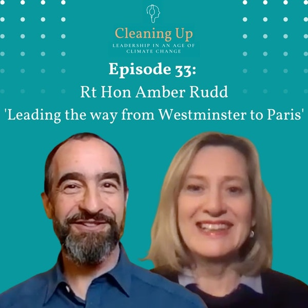 Ep33: Rt Hon Amber Rudd 'Leading the way from Westminster to Paris' Image