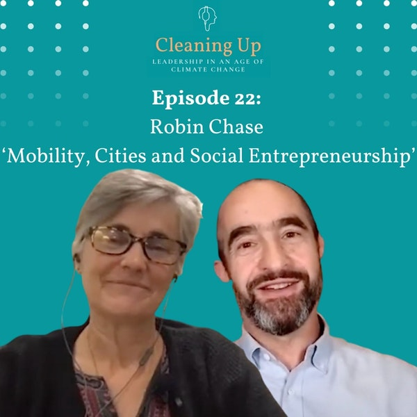 Ep22: Robin Chase 'Mobility, Cities and Social Entrepreneurship' Image