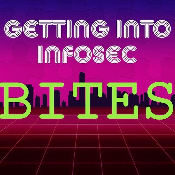 BONUS - Announcing Getting Into Infosec BITES Image