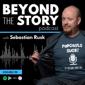Beyond The Story Podcast
