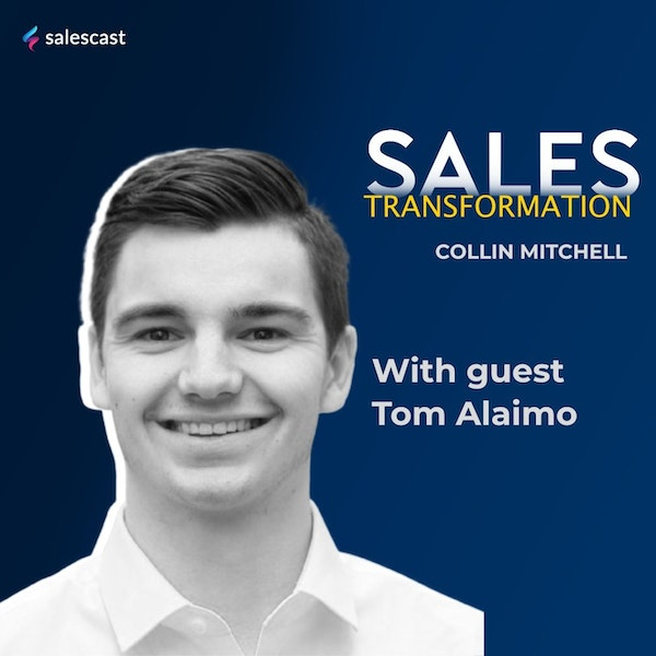 #159 S2 Episode 28 - From Selling Cutco to Growth AE at Gong.io with Tom Alaimo Image