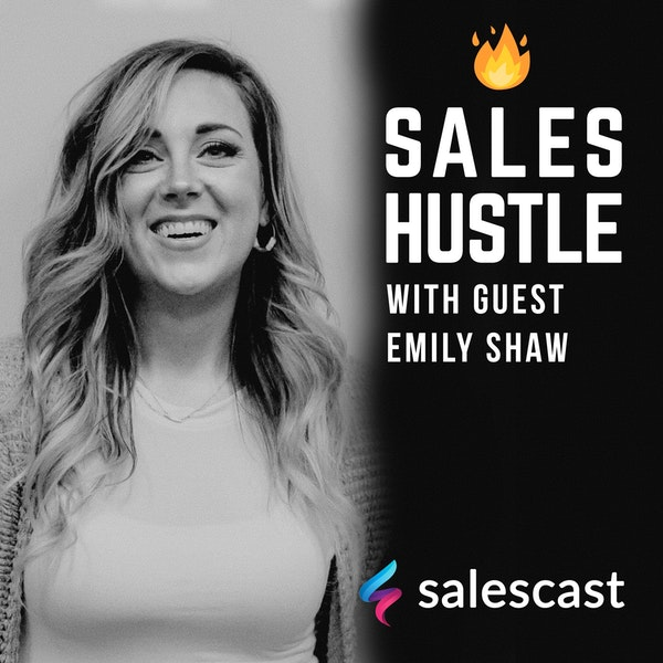 Episode #97 S1-EP97 Using Genuine Curiosity in Initiating Sales Conversations with Emily Shaw Image