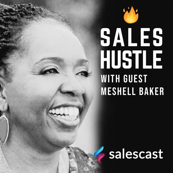 Episode #82 S1-EP82 Scientifically-supported Confidence as a Sales Approach with Meshell Baker Image