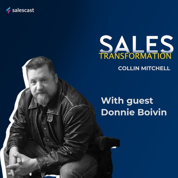 #144 S2 Episode 13 - From Commission Only Rep to Many Successful Ventures with Donnie Boivin Image