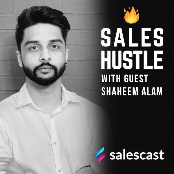 Episode #122 Accelerate Revenue By Filling Your Sales Pipeline With Qualified Leads with Shaheem Alam Image