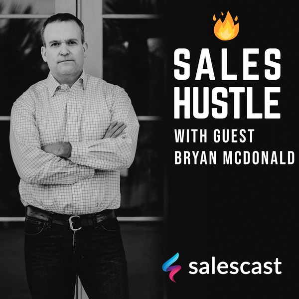 Episode #84 S1-EP84 The Top 1% Sales Skill with Bryan McDonald Image