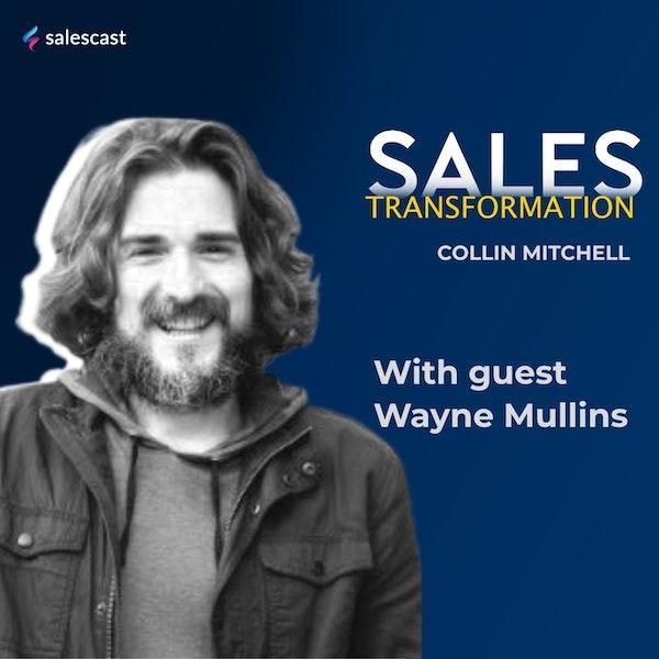 #158 S2 Episode 27 - Listening  Zig Zigler CD's To Turning Customers Into Brand Evangelist with Wayne Mullins Image