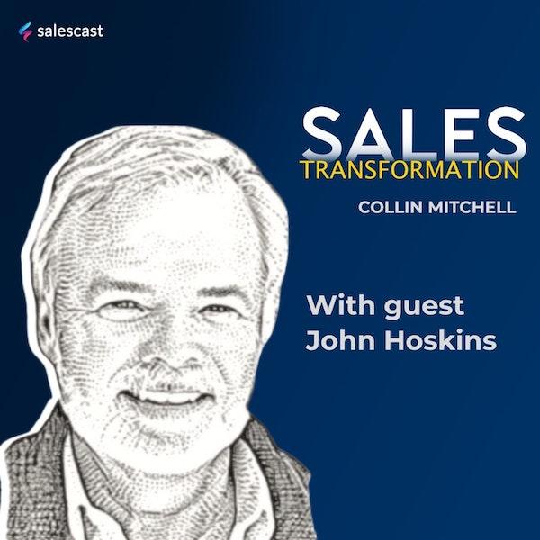#153 S2 Episode 22 - Knocking On Doors To Level Five Selling Aficionado with John Hoskins Image