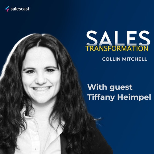 #137 S2 Episode 6 - Theater Kid to Sales Leader at LinkedIn with Tiffany Heimpel Image
