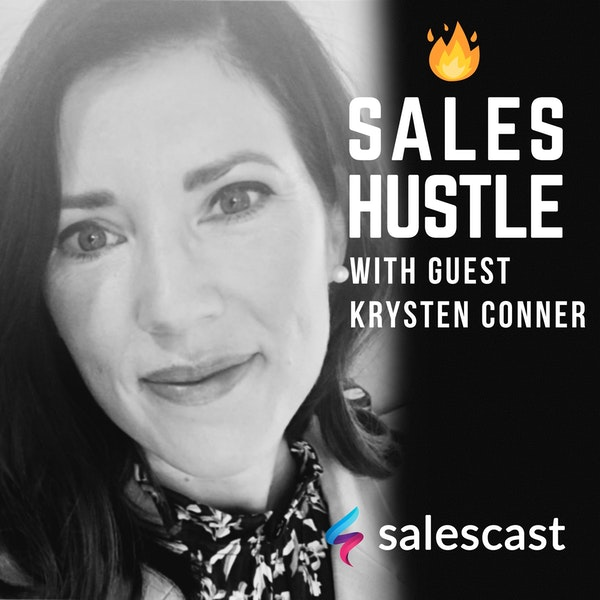 Episode #103 Make Your Team a Revenue-Driving Machine with Krysten Conner Image