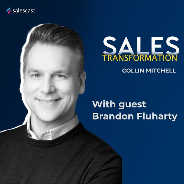 #134 S2 Episode 3 - Burnout Top Performer to Selling More While Working Less with Brandon Fluharty Image