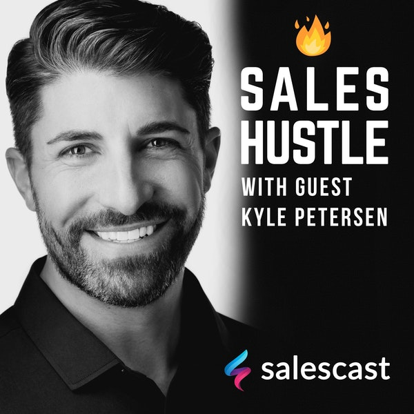Episode #101 Leading Sales Teams with Kyle Petersen Image