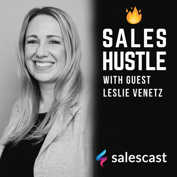 Episode #100 Transforming Sales Into A More Inclusive, Respected Profession with Leslie Venetz Image