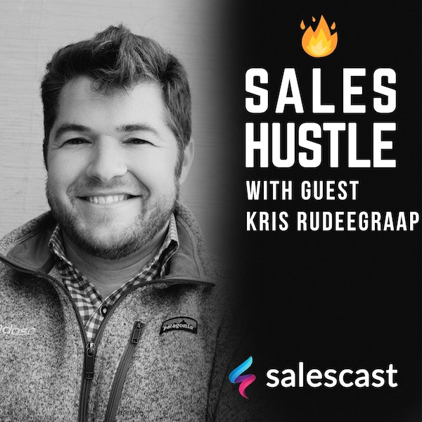 Episode #120 New Ways To Engage With Customers Throughout The Buyer's Journey with Kris Rudeegraap Image
