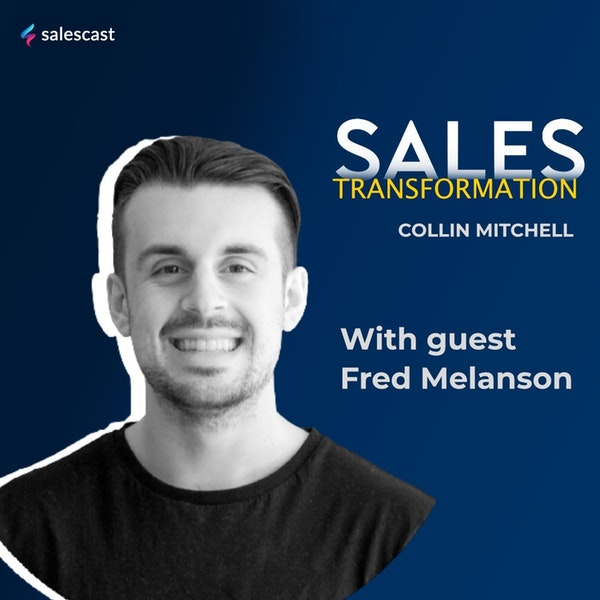 #166 S2 Episode 35 - From Working At Restaurants To Product Led Growth SaaS Founder with Fred Melanson Image