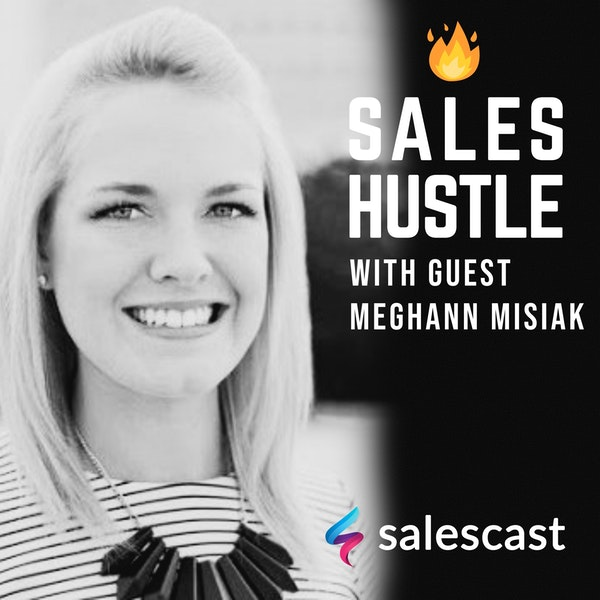 Episode #93 S1-EP93 The Path to the President's Club with Meghann Misiak Image