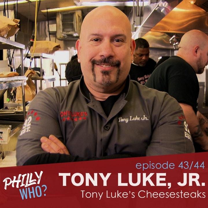 Tony Luke, Jr., Part 1: High School Dropout, Hollywood Hopeful
