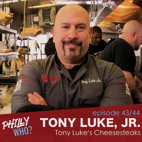 Tony Luke, Jr., Part 1: High School Dropout, Hollywood Hopeful Image