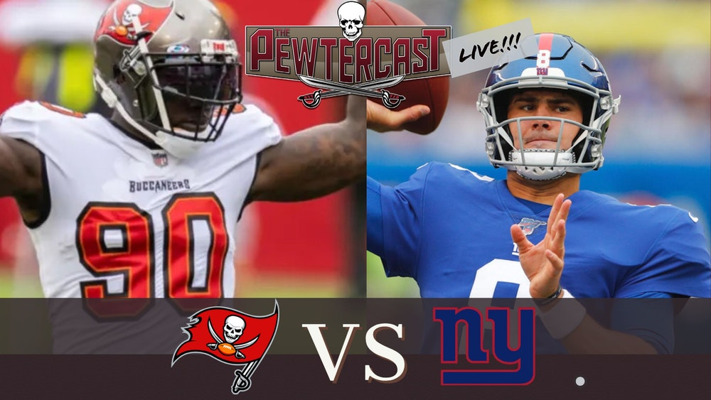 The PewterCast, LIVE - Buccaneers at Giants