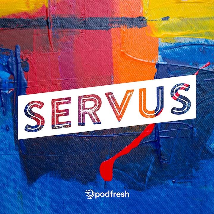 Servus #003 - Şebnem Seçkiner (Manyak Anne)