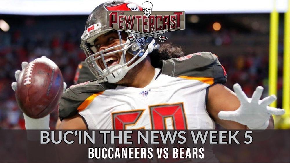Buc'In the News - Week 5 Tampa Bay Buccaneers vs Chicago Bears