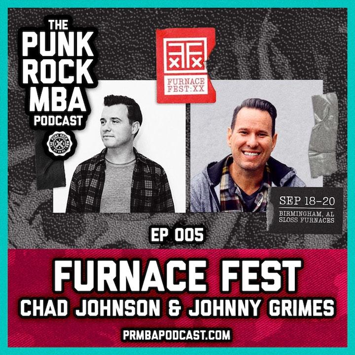 Furnace Fest (Chad Johnson & Johnny Grimes)