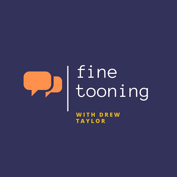 """Fine Tooning with Drew Taylor Episode 41:  How would Stephen Hillenburg have felt about """"Kamp Koral"""" ?"""