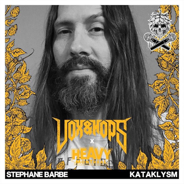Stephane Barbe (Kataklysm & Ex Deo)