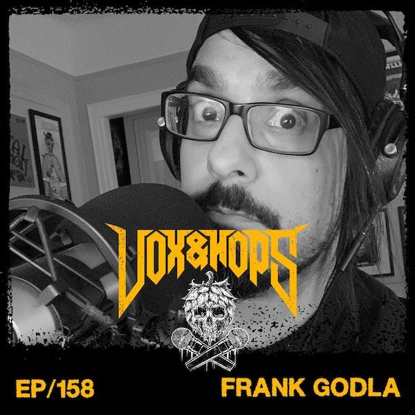Frank Godla (Metal Injection, NiteSoil & Meek Is Murder)