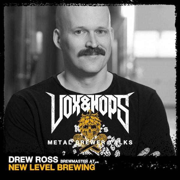 Drew Ross (New Level Brewing)