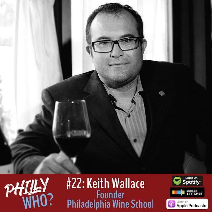 Keith Wallace: Creating The Wine School of Philadelphia