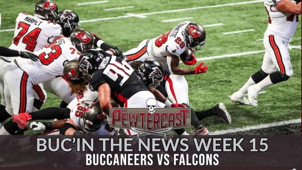 Buc'In the News Week 15 - Bucs vs Falcons