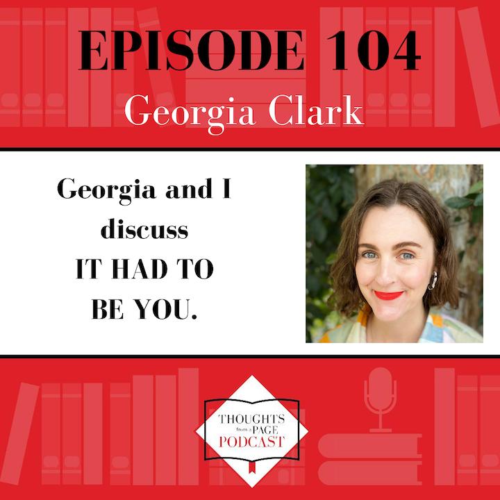 Georgia Clark - IT HAD TO BE YOU