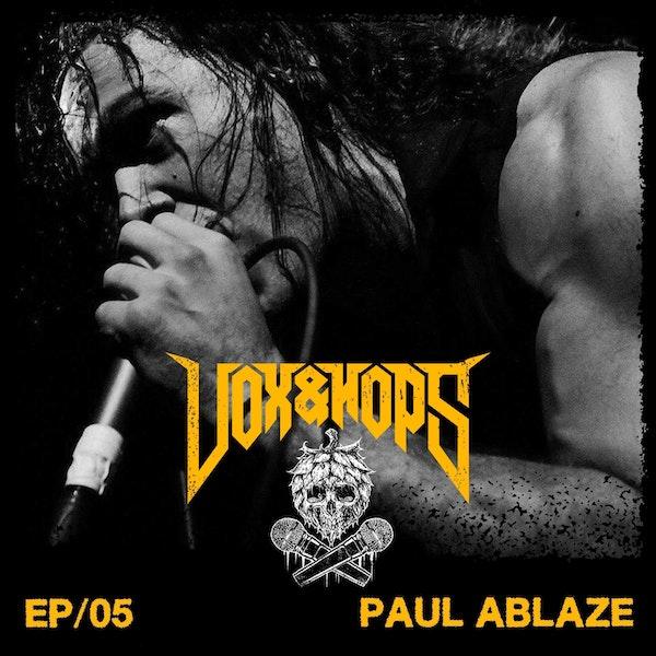 05- Paul Ablaze (Blackguard & Ages)