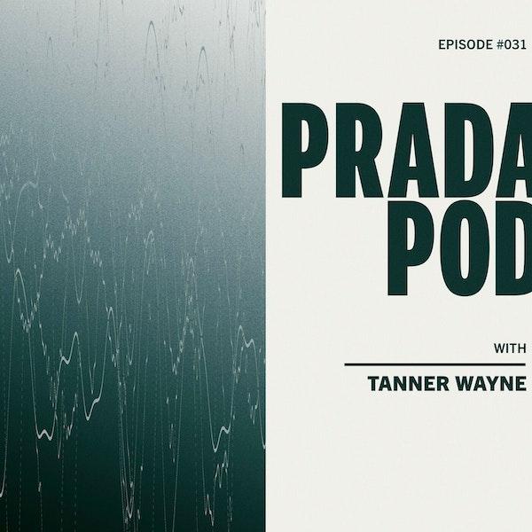 Episode 31: Tanner Wayne