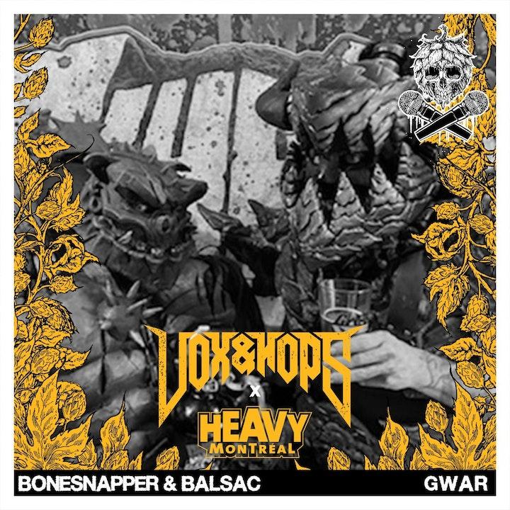 Bonesnapper the Cave Troll & Balsac the Jaws of Death (GWAR)