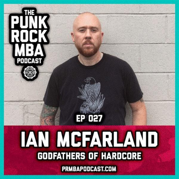 Ian McFarland (Godfathers of Hardcore) Image