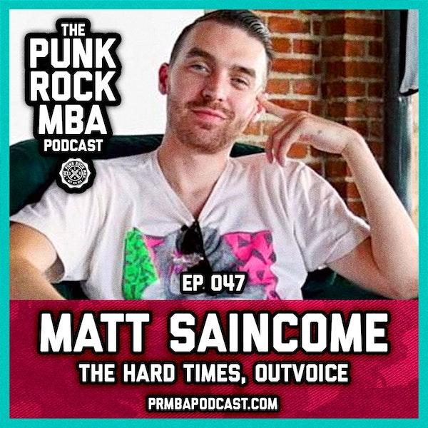 Matt Saincome (The Hard Times, Outvoice) Image