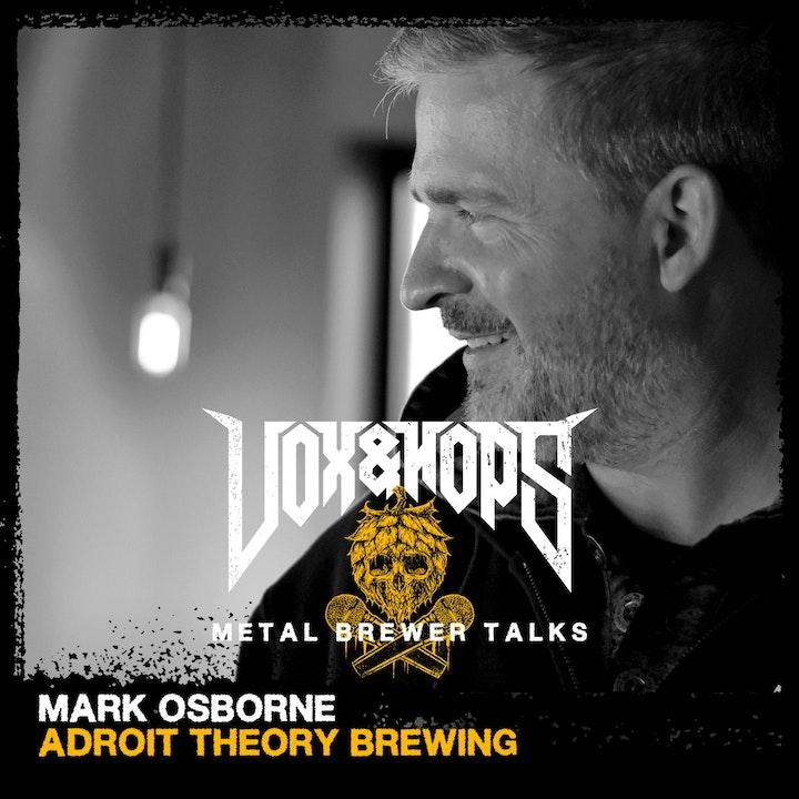 Mark Osborne (Adroit Theory Brewing)