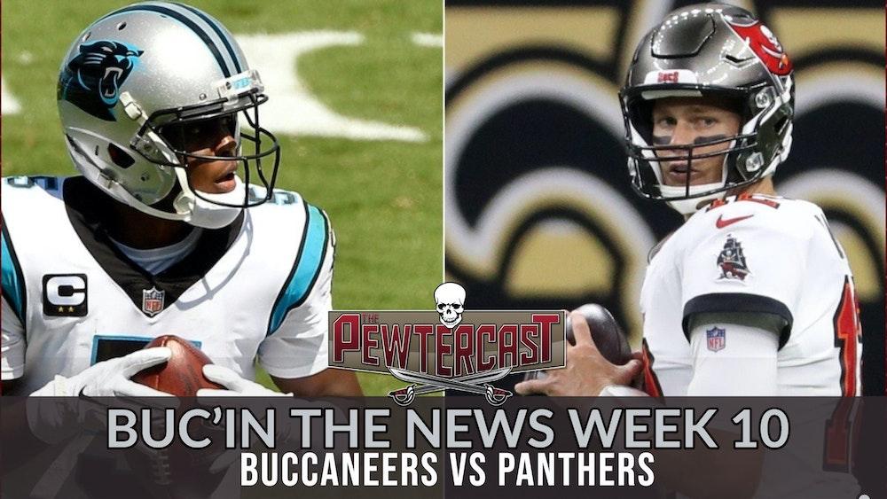 Buc'In The News - Week 10 Tampa Bay Buccaneers vs Carolina Panthers