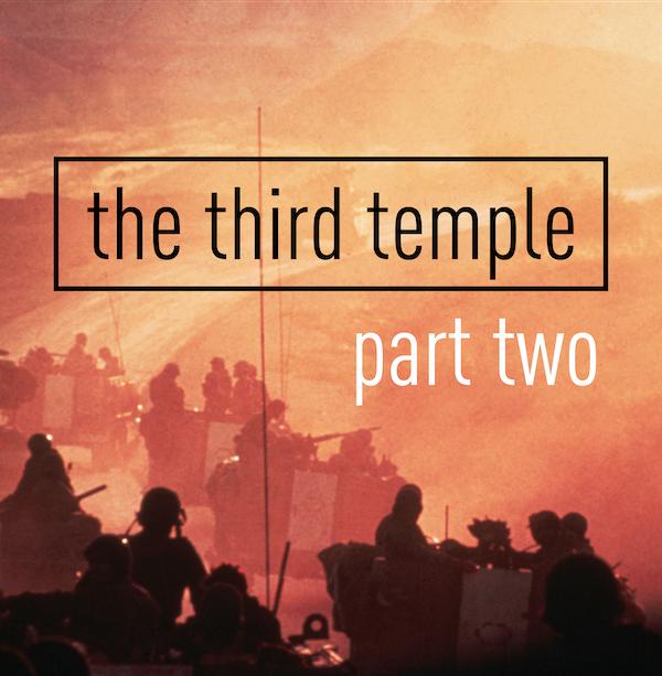 The Third Temple: Yom Kippur War Part 2 Image