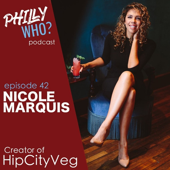 Nicole Marquis: Introducing Philly to Plant-Based Comfort Food at HipCityVeg