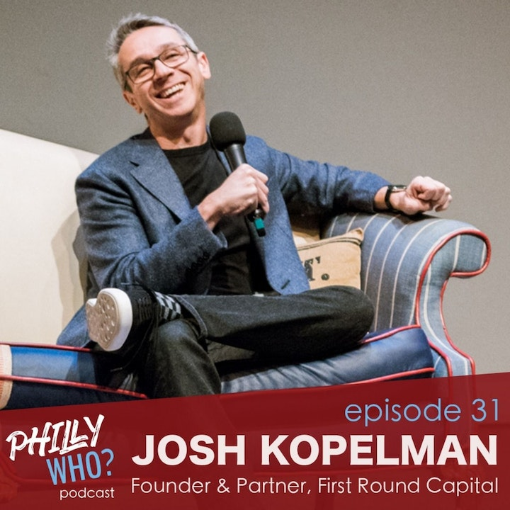 Josh Kopelman: Founder of First Round Capital & Early Investor in Uber, Blue Apron, and Mint