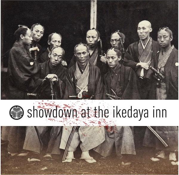 Showdown at the Ikedaya Inn: Samurai Secret Police Image