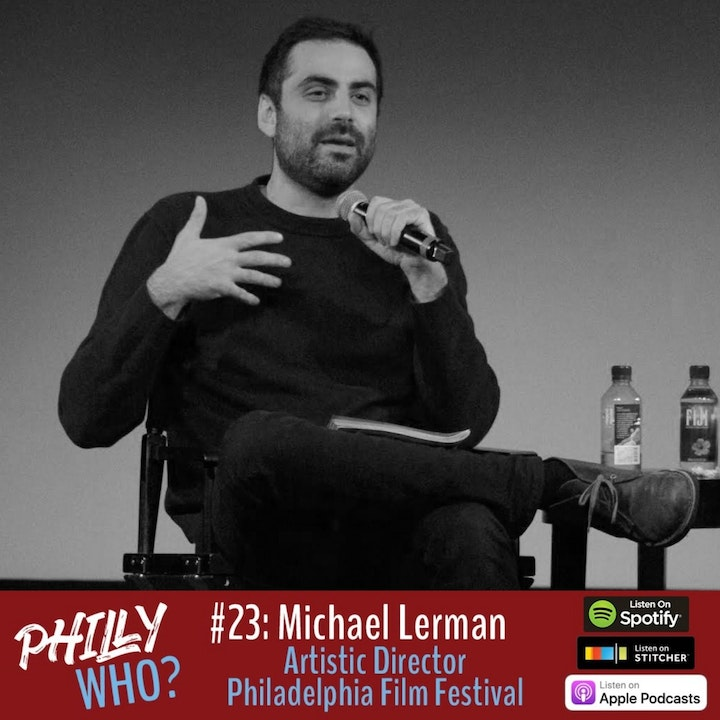Michael Lerman: Curating Film Festivals in Philly, Palm Springs, and Toronto