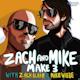 Zach And Mike Make 3 Album Art